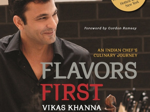 Book Review: Cosmopolitan Vikas Khanna's Flavors First