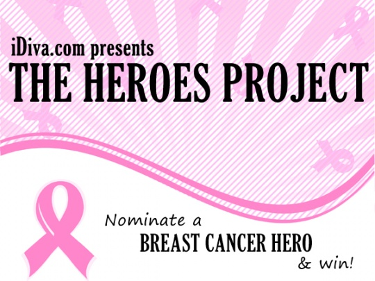 The Heroes Project: Nominate a Breast Cancer Hero & WIN!