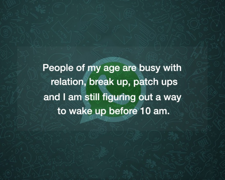 Best Pic In The World For Whatsapp : 15 Best WhatsApp Statuses Youll Ever Come Across - Indiatimes.com
