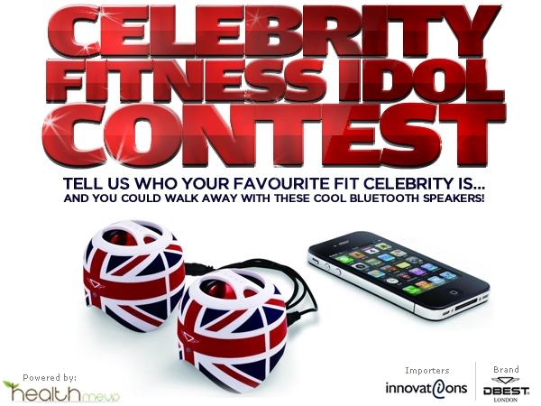 HealthMeUp.com Presents The Celebrity Fitness Idol Contest
