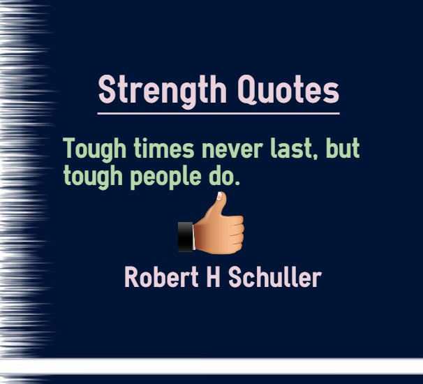 Strength In Tough Times Quotes: Indiatimes.com