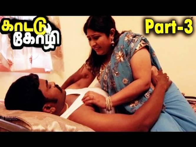 tamil latest movie 2016 kattu kozhi hot movie part 3 new